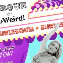 Cirque du So Weird Featuring Legend Judith Stein