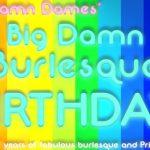 Big Damn Burlesque Birthday