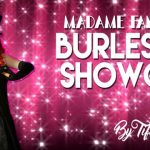 Madame Fantastick's Burlesque Student Showcase